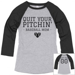 Quit Your Pitchin' Baseball Mom