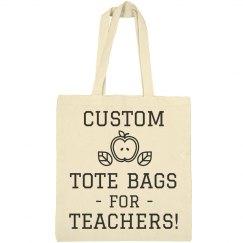 Custom Tote Teachers Gift
