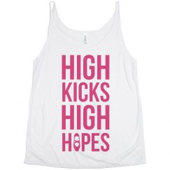 High Kicks High Hopes Flowy