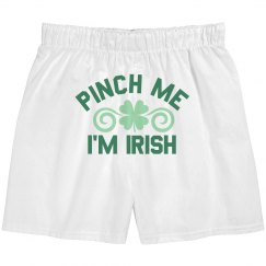 Pinch Me I'm Irish Boxers