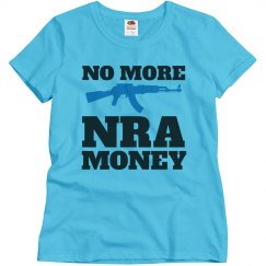 No More NRA Money Sensible Gun Law Gun Control Protest
