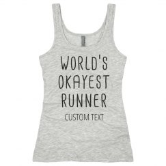 Custom World's Okayest Runner