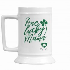 One Lucky Mama St. Patrick's Day Stein for Mom