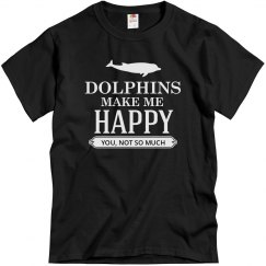 Dolphins makes me happy