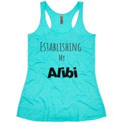 Need a Alibi