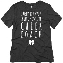 Used to Have a Life Cheer Coach