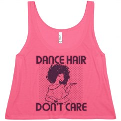 Dance hair Don't Care Neon