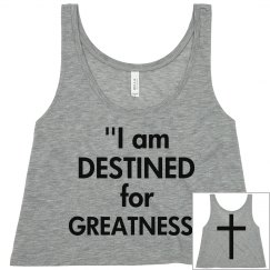 Destined for Greatness