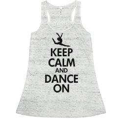 Keep Calm & Dance On