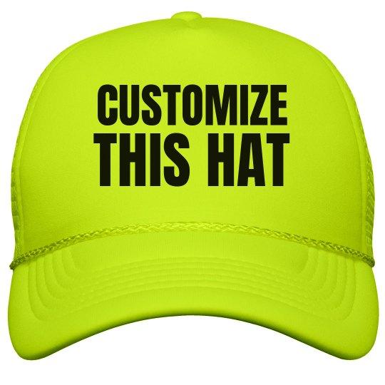 a381995270e4c Custom Neon Hats! Neon Snapback Trucker Hat
