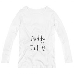 Daddy did it!