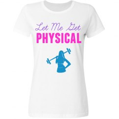 Let Me Get Physical