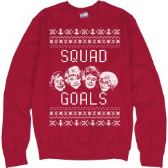 Golden Girls Squad Goals Ugly Sweater