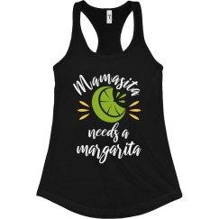 Mamasita Needs A Margarita Cinco