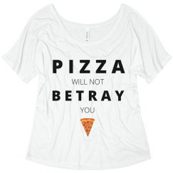 Pizza Won't Betray