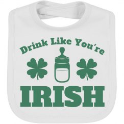 Drink Like You're Irish Baby Bib