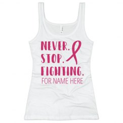 Breast Cancer Never Stop Fighting