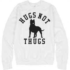 Hugs Not Thugs Pit Bulls