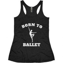 Born to Ballet
