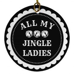 I Love All My Jingle Ladies