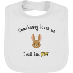 Somebunny - Bib dad white