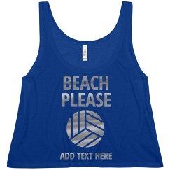 Please. Beach Volleyball
