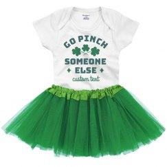 Go Pinch Somebody Else Custom St. Patrick's Day Baby