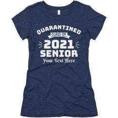 Custom Quarantined Class Of 2020 Tee