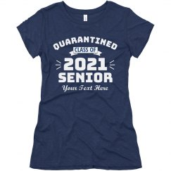 Custom Quarantined Class Of 2020 Tee