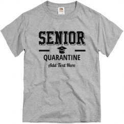 1 Senior Quarantine Tee