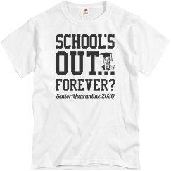 School's Out Forever? Seniors 2020