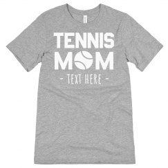 Custom Tennis Mom Tee