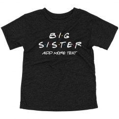 Custom Friends Big Sister