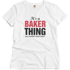 It's a baker thing