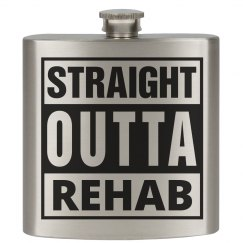 Straight Outta Rehab Flask