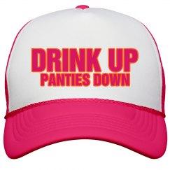 DRINK UP PANTIES DOWN