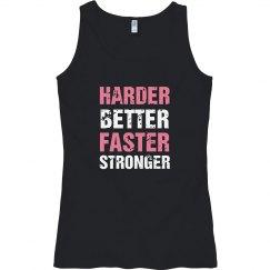 Harder, better, ....