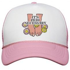 Pedi Necessary Hat