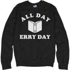 Read All Day Erryday
