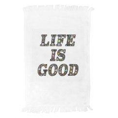 life is good towel