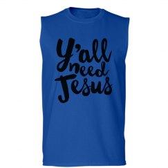 y'all need Jesus men's shirt