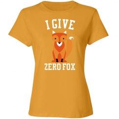 I give zero Fox T-Shirt