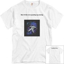Stay High Always T-Shirt