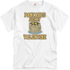 Pancakes are my valentine