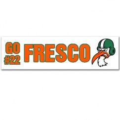 Fresco Bumper Sticker