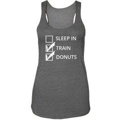 Sleep In, Train, Donuts