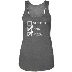 Sleep In, Spin, Pizza