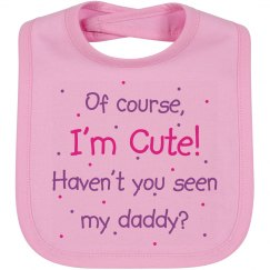 Cute Like Daddy Pink