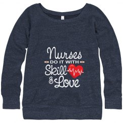 Nurses Do It With Skill & Love