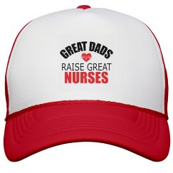 Great Dads Raise Great Nurses